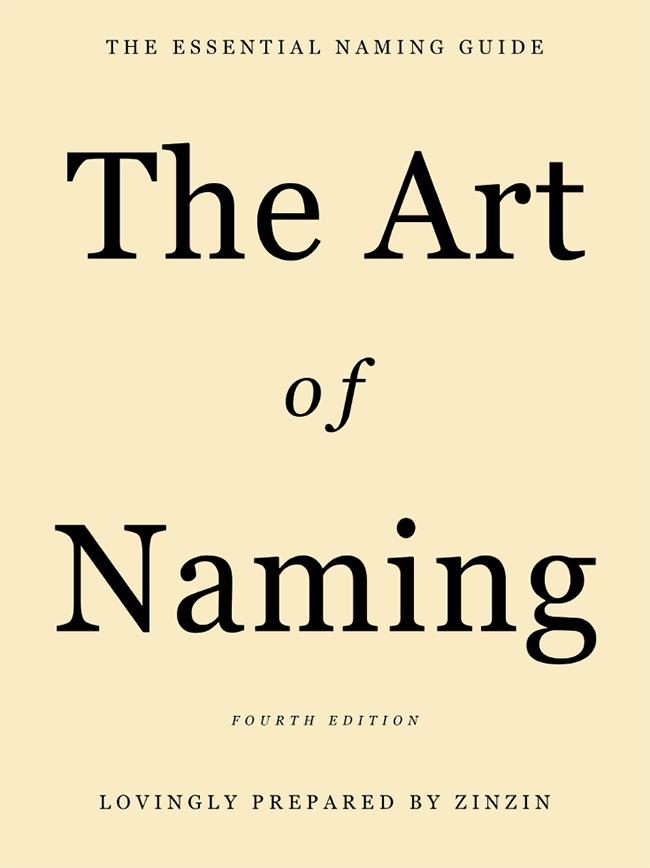Zinzin Naming Guide: The Art of Naming