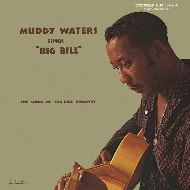 Muddy Waters Sings Big Bill Broonzy